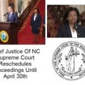 Chief Justice Of NC Supreme Court Reschedules Proceedings Until April 30th