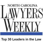 "Fay & Grafton law firm is pleased to announce Attorney Rebekah Grafton was nominated as… ""one of 30 Honorees being recognized as one of the ""Leaders in the Law"" by the North Carolina Lawyers Weekly magazine and the Elon Law program""."